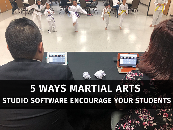 5 Ways Martial Arts Studio Software Encourage Your Students