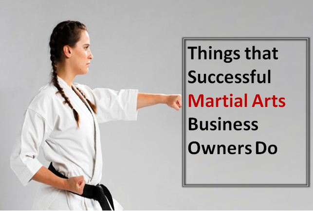 Martial Arts Business Owners Do